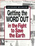 Getting the Word Out in the Fight to Save the Earth 9780801848957