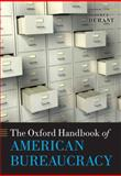 The Oxford Handbook of American Bureaucracy, , 0199238952