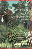 Patterns in Plant Development, Steeves, Taylor A. and Sussex, Ian M., 0521288959