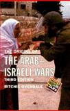 The Origins of the Arab Israeli Wars, Ovendale, Ritchie, 0582368952