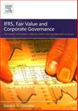 IFRS, Fair Value and Corporate Governance : The Impact on Budgets, Balance Sheets and Management Accounts, Chorafas, Dimitris N., 0750668954
