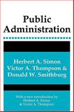 Public Administration, Simon, Herbert A. and Thompson, Victor A., 0887388957