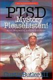 PTSD My Story, Please Listen!, Curtis Butler, 1452028958