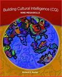 Building Cultural Intelligence (CQ) : Nine Megaskills, Bucher, Richard D., 013173895X