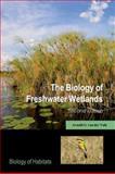 The Biology of Freshwater Wetlands, van der Valk, Arnold G., 0199608954