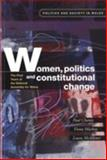 Women, Politics and Constitutional Change : The First Years of the National Assembly for Wales, , 0708318959