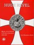 Hugh Revel : Master of the Hospital of St John of Jerusalem 1258-1277, Humphery-Smith, Cecil, 0850338956