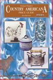 Antique Trader® Country Americana Price Guide, , 0873418956