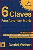 6 Claves para Aprender Inglés, Daniel Welsch, 1492788953