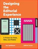 Designing the Editorial Experience, Sue Apfelbaum and Juliette Cezzar, 1592538959