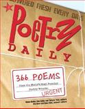 Poetry Daily : 366 Poems from the World's Most Popular Poetry Website (from Sourcebooks, Inc. ), Boller, Diane and Selby, Don, 0321328965