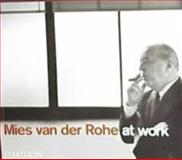 Mies Van der Rohe at Work, Peter Carter, 0714838969