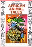 African Animal Tales, Rogerio A. Barbosa, 0912078960