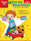 Hooray for Holidays and Seasonal Celebrations, The Mailbox Books Staff, 1562348965