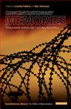 Concentrationary Memories : Totalitarian Terror and Cultural Resistance, , 1780768966