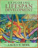 Exploring Lifespan Development Plus NEW MyDevelopmentLab with EText -- Access Card Package, Berk, Laura E., 0205968961