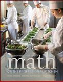 Math for the Professional Kitchen, Dreesen, Laura and Nothnagel, Michael, 0470508965