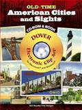 Old-Time American Cities and Sights CD-ROM and Book, , 0486998967