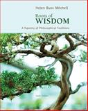Roots of Wisdom : A Tapestry of Philosophical Traditions, Mitchell, Helen Buss, 0495808962