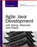 Agile Java Development with Spring, Hibernate and Eclipse, Hemrajani, Anil, 0672328968