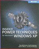 Insider Power Techniques for Microsoft Windows XP, McFedries, Paul and Andersen, Scott, 0735618968