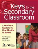 Keys to the Secondary Classroom : A Teacher's Guide to the First Months of School, Bongolan, Rain, 0761978968