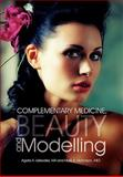 Complementary Medicine, Beauty and Modelling, Agata A. Listowska Ma and Mark A. NICHOLSON ASO, 145688896X