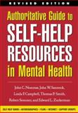 Authoritative Guide to Self-Help Resources in Mental Health, Norcross, John C. and Santrock, John W., 1572308966