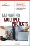 Managing Multiple Projects, Tobis, Irene and Tobis, Michael, 0071388966