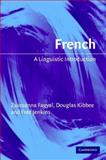 French : A Linguistic Introduction, Fagyal, Zsuzsanna and Kibbee, Douglas, 0521528968