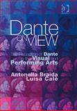 Dante on View : The Reception of Dante in the Visual and Performing Arts, , 0754658961