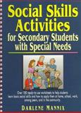 Social Skills Activities for Secondary Learners with Special Needs, Mannix, Darlene, 0876288964