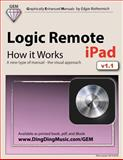 Logic Remote (iPad) - How It Works, Edgar Rothermich, 1491048964