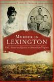 Murder in Lexington, Daniel Morrow, 1609498968