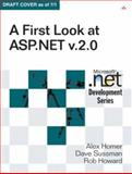 A First Look at ASP. NET V. 2. 0, Homer, Alex and Sussman, Dave, 0321228960