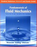 Student Solutions Manual and Study Guide to accompany Fundamentals of Fluid Mechanics, 5th Edition, Munson, Bruce R. and Okiishi, Theodore H., 0471718963