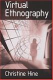 Virtual Ethnography, Hine, Christine and Hine, Christine M., 0761958967
