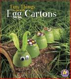 Fun Things to Do with Egg Cartons, Kara L. Laughlin, 1476598967