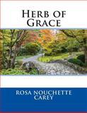 Herb of Grace, Rosa Nouchette Rosa Nouchette Carey, 1495478963