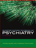 Shorter Oxford Textbook of Psychiatry, Gelder, Michael and Cowen, Philip, 0198568967
