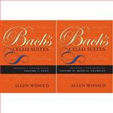 Bach's Cello Suites Vols. 1 & 2 : Analyses and Explorations, Winold, Allen, 0253218969
