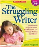 The Struggling Writer, Janet Angelillo, 0545058961