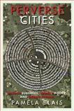 Perverse Cities 9780774818964