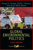 Global Environmental Politics, Chasek, Pamela S. and Downie, David L., 081334896X
