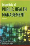 Essentials of Public Health Management, Fallon, L. Fleming and Zgodzinski, Eric J., 1449618960