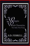 The Whipple Wash Chronicles, S. Ferrell, 1489528962