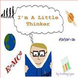 I'm a Little Thinker, Courtney Lynn, 1492878960