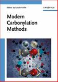 Modern Carbonylation Methods, , 3527318968