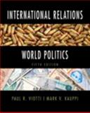 International Relations and World Politics, Viotti, Paul R. and Kauppi, Mark V., 0205858961