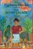 The Secret Legacy, Rigoberta Menchú and Dante Liano, 0888998961